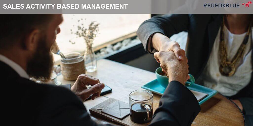 Sales activity based management