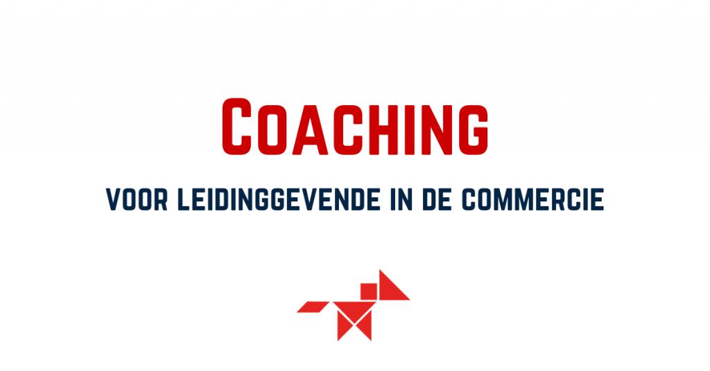 Coaching, persoonlijke en professionele coaching voor leidinggevende in de commercie